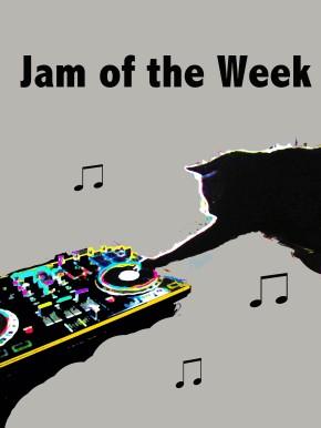 Jam of the Week